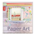 Paper Art: Papierarbeiten und Collagen