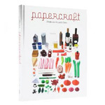 Papercraft: Design and Art with Paper