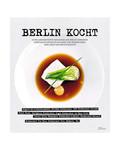 Kochbuch - Berlin kocht