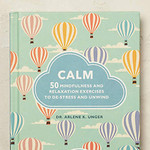 Calm: 50 Mindfulness Exercises