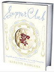 Supper Club: Recipes and Notes from The Underground Restaurant