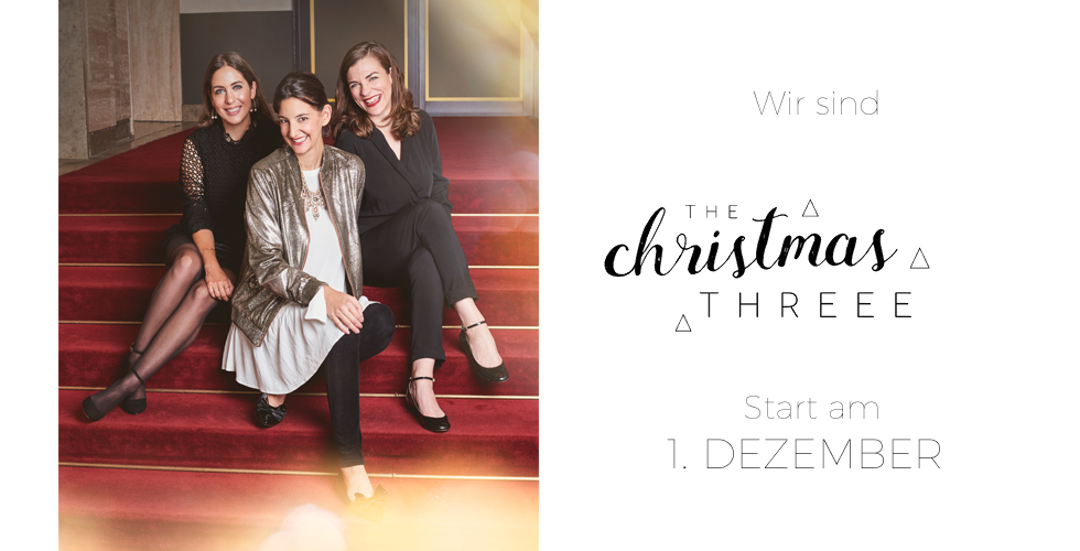 Blogger Adventskalender THE CHRISTMASTREEE mit Hanna von Foxycheeks, Fiona von The Dashing Rider und Berit von The Shopazine