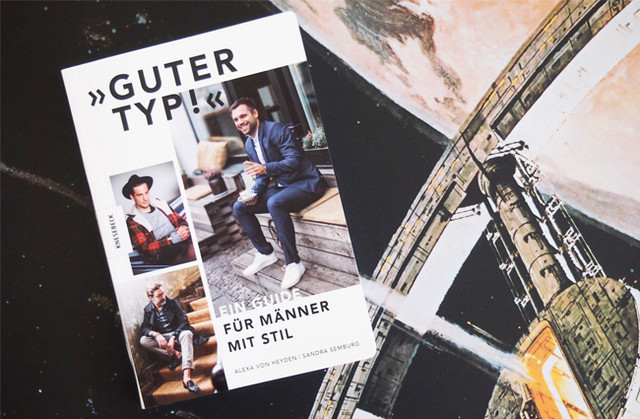 Männermode und Styling Buch GUTER TYP - ein Guide für Männer mit Stil von Alexa von Heyden und Sandra Semburg