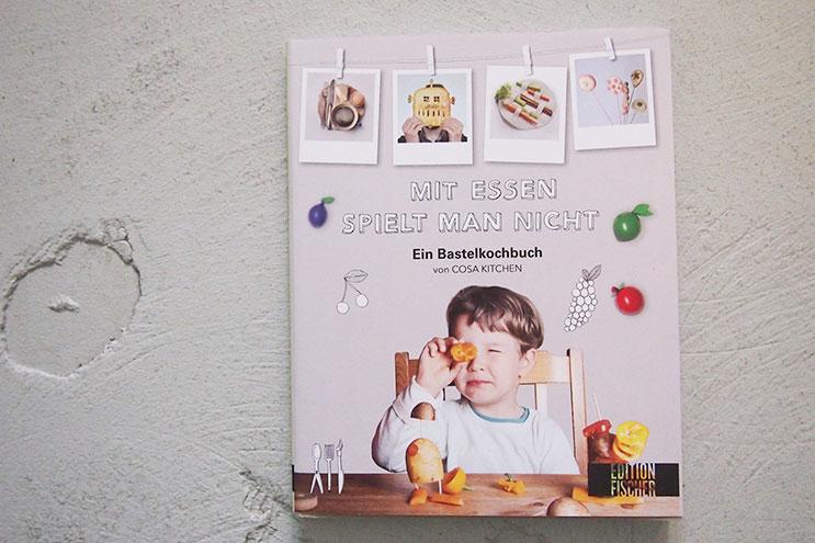 Kochbuch - Mit Essen spielt man nicht